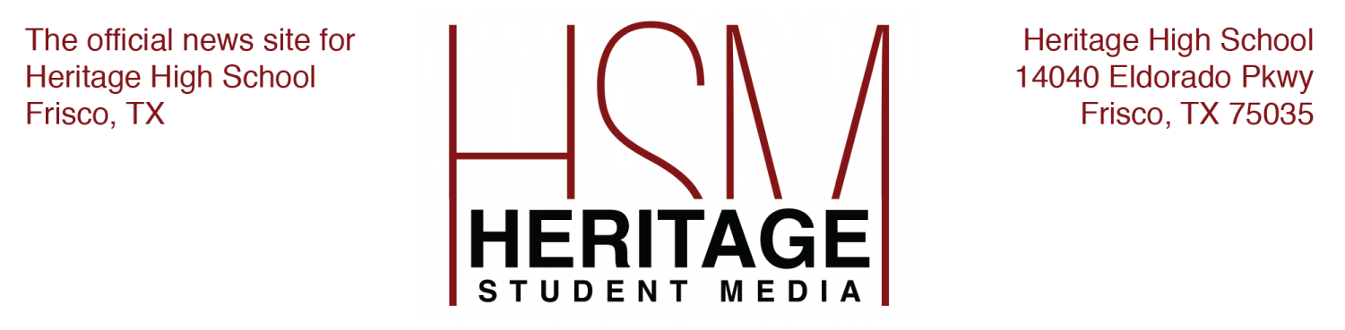 The student news site of Heritage High School in Frisco, Texas